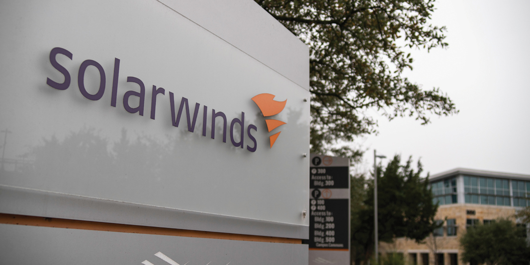 CYBERATTACK: Russian hackers targeted SolarWinds network software because it was used by government entities. The result? Some 18,000 customers' data was exposed to criminal intelligence gatherers.