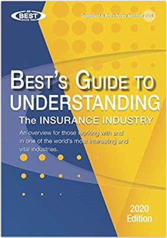 Best's Guide to Understanding the Insurance Industry